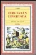 JERUSALEN LIBERTADA (3ª ED.) di TASSO, TORQUATO