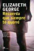 RECUERDA QUE SIEMPRE TE QUERRE de GEORGE, ELIZABETH
