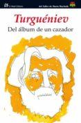 DEL ALBUM DE UN CAZADOR de TURGUENIEV, IVAN