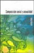 COMPOSICION SERIAL Y ATONALIDAD: UNA INSTRODUCCION A LA MUSICA DE SCHÖNBERG, BERG Y WEBER di PERLE, GEORGE