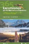 365 EXCURSIONES POR LA NATURALEZA ESPAÑOLA di ARAUJO, JOAQUIN  MARTUL, CARMEN
