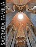 LA BASILICA DE LA SAGRADA FAMILIA: EL TEMPLO EXPIATORIO DE GAUDI DESDE SUS ORIGENES HASTA SU DEDICACION (INCLUYE DVD) de RIGOR, JOAN  BONET, JORDI   GIRALT-MIRACLE, DANIEL