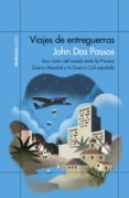 VIAJES DE ENTREGUERRAS di DOS PASSOS, JOHN