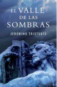 EL VALLE DE LAS SOMBRAS di TRISTANTE , JERONIMO