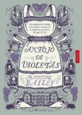 ANTOJO DE VIOLETAS de BAILEY, MARTINE
