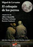 EL COLOQUIO DE LOS PERROS di CERVANTES SAAVEDRA, MIGUEL DE