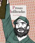 PROSAS INFILTRADAS di EDWARDS, JORGE