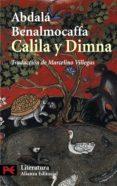 CALILA Y DIMNA di BENALMOCAFFA, ABDALA  VILLEGAS GONZALEZ, MARCELINO