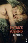 EL PERFUME de SUSKIND, PATRICK