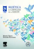 BIOETICA EN CIENCIAS DE LA SALUD di SANCHEZ GONZALEZ, M.A.