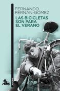 LAS BICICLETAS SON PARA EL VERANO de FERNAN-GOMEZ, FERNANDO