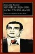 MEMORIAS (1936-1938): HACIA UN NUEVO ARAGON di ASCASO, JOAQUIN
