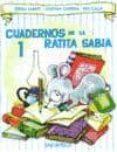 CUADERNOS DE LA RATITA SABIA 1(MAYUSCULA) di SABATE RODIE, TERESA  CARRERA, JOSEFINA