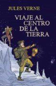 VIAJE AL CENTRO DE LA TIERRA di VERNE, JULES