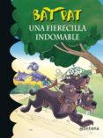 BAT PAT 33: UNA FIERECILLA INDOMABLE de PAVANELLO, ROBERTO