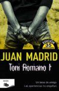 TONI ROMANO I: UN BESO DE AMIGO / LAS APARIENCIAS NO ENGAÑAN de MADRID, JUAN