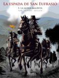 9788494727269 - Rei Pepe: La Espada De San Eufrasio Nº 1: La Aldea Maldita - Libro