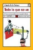 TODO LO QUE SE VE (IX PREMIO ARTE JOVEN DE NOVELA DE LA COMUNIDAD DE MADRID) de AVILA SALAZAR, ALBERTO