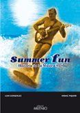 SUMMER FUN: HISTORIA DE LA MUSICA SURF di GONZALEZ, LUIS M.