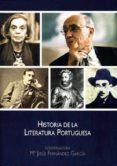 HISTORIA DE LA LITERATURA PORTUGUESA di CARRASCO GONZALEZ, JUAN M.