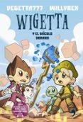 WIGETTA Y EL BACULO DORADO de VEGETTA777  WILLYREX