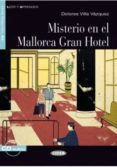 MISTERIO EN EL MALLORCA GRAN HOTEL. LIBRO + CD di VV.AA.