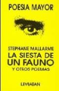 LA SIESTA DE UN FAUNO Y OTROS POEMAS di MALLARME, STEPHANE