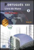 PORTUGUES XXI 3 (ALUMNO + EJERCICIOS + CD) (ED. 2014) di VV.AA.
