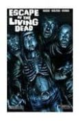 ESCAPE OF THE LIVING DEAD di VV.AA.