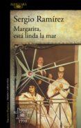 MARGARITA, ESTA LINDA LA MAR (PREMIO ALFAGUARA DE NOVELA 1998) di RAMIREZ, SERGIO
