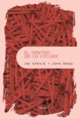 EL SENTIDO DE LA LOCURA di READ, JOHN