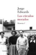 LOS CIRCULOS MORADOS di EDWARDS, JORGE