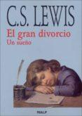 EL GRAN DIVORCIO: UN SUEÑO di LEWIS, CLIVE STAPLES