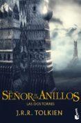 EL SEÑOR DE LOS ANILLOS II: LAS DOS TORRES BOLSILLO de TOLKIEN, J.R.R.