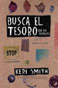 BUSCA EL TESORO (EN TUS BOLSILLOS) di SMITH, KERI