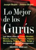 LO MEJOR DE LOS GURUS di BOYETT, JOSEPH  BOYETT, JIMMIE
