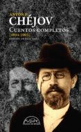 CHEJOV: CUENTOS COMPLETOS 1894-1903 (VOL. IV) di CHEJOV, ANTON PAVLOVICH