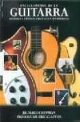 ENCICLOPEDIA DE LA GUITARRA: HISTORIA, GENEROS MUSICALES, GUITARR ISTAS di CHAPMAN, RICHARD
