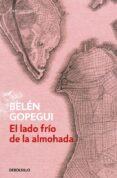 EL LADO FRIO DE LA ALMOHADA de GOPEGUI, BELEN