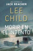 MORIR EN EL INTENTO di CHILD, LEE