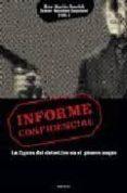 INFORME CONFIDENCIAL: LA FIGURA DEL DETECTIVE EN EL GENERO NEGRO di MARTIN ESCRIBA, ALEX  SANCHEZ ZAPATERO, JAVIER