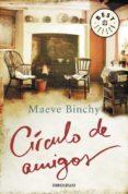 CIRCULO DE AMIGOS de BINCHY, MAEVE