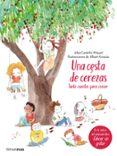 9788408177371 - Castellvi Miquel Alba: Una Cesta De Cerezas: Siete Cuentos Para Crecer - Libro