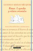 RIMAS: LEYENDAS Y RELATOS ORIENTALES de BECQUER, GUSTAVO ADOLFO