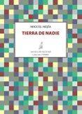 TIERRA DE NADIE di MEJIA, MIGUEL