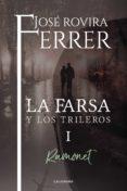9788417164171 - Rovira Ferrer Jose: La Farsa Y Los Trileros I (ebook) - Libro