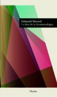 LA IDEA DE LA FENOMENOLOGIA di HUSSERL, EDMUND