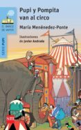 PUPI Y POMPITA EN EL CIRCO de MENENDEZ-PONTE, MARIA