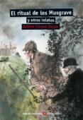 RITUAL DE LOS MUSGRAVE Y OTROS RELATOS de VV.AA.