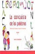 LA CONQUISTA DE LAS PALABRAS: TRATAMIENTO DE LA DISLEXIA Y LOS TR ASTORNOS LECTOESCRITORES: 1 PRIMER CICLO DE EDUCACION PRIMARIA di MARRODAN GIRONES, MARIA JOSE